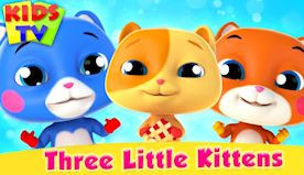Three Little Kittens | Nursery Rhymes for Babies | Kids Song | Cartoon Videos for Children
