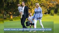 Secret Service Denies Report Ivanka Trump and Jared Kushner Refused to Let Agents Use Their Restrooms