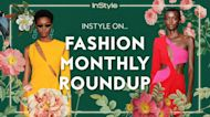 InStyle Editors On: Fashion Month Round Up