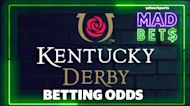 Mad Bets: Kentucky Derby Betting Odds