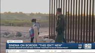 Senator Kyrsten Sinema: Border crisis 'isn't new'