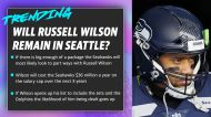 Will Russell Wilson remain in Seattle?