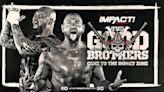 The Good Brothers (Gallows and Anderson) impacting, branding, branching out