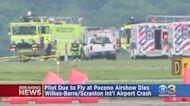 Pilot Dies In Crash At Wilkes-Barre/Scranton International Airport