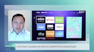 Roku CFO Steve Louden On Connected TV Landscape, Outlook