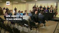 Gov. Abbott signs Texas border security bill
