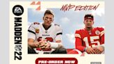 Two G.O.A.T.'s: Mahomes, Brady are Madden NFL 22 MVP Edition cover stars