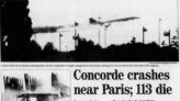 This day in history, July 25: New York-bound Air France Concorde crashes outside Paris shortly after takeoff