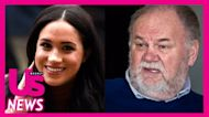 Meghan Markle's Father Thomas Sent Her Roses for Her 40th Birthday