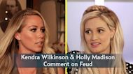Kendra Wilkinson: I Don't 'Understand' Holly Madison's Side of the Story