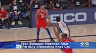 Ben Simmons Sidelined After Partially Dislocating Knee Cap