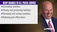 'The Absolute Worst': Trump appointee Louis DeJoy continuing to dismantle Postal Service