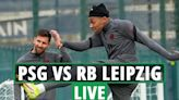 PSG vs RB Leipzig LIVE: Latest updates from Champions League game