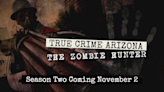 True Crime Arizona Podcast: THE ZOMBIE HUNTER, Trailer 1: Five girls & a deadly link