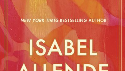 Review: Isabel Allende offers bold exploration of womanhood