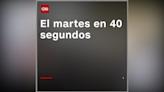 Lo más destacado del martes en 40 segundos - CNN Video