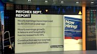 Job Growth Is Slowing: Paychex CEO