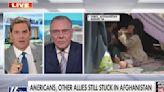 "Keane: Biden, White House ""downplaying"" abandoned Americans in Afghanistan"
