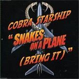 Snakes on a Plane (Bring It) - Wikipedia