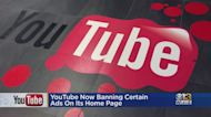 YouTube Banning Certain Ads On Homepage