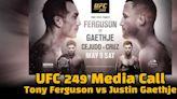 UFC 249 media call: Tony Ferguson and Justin Gaethje promise inspiring violence