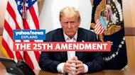 How does the 25th Amendment work? Yahoo News Explains