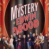 The Mystery of Edwin Drood (Musical) Plot & Characters ...