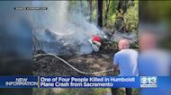 Sacramento County Man Among 4 Killed In Humboldt County Plane Crash