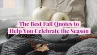 The Best Fall Quotes to Help You Celebrate the Season
