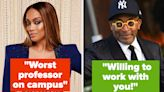 College Students Are Sharing What It's Like To Have A Celebrity As Your Professor
