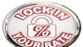 Got a Good Mortgage Rate? Lock It In!