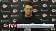 Mahomes: 'I think I'm ahead of schedule' recovering from offseason toe surgery
