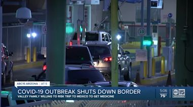 COVID-19 closes border, Valley family willing to risk a trip to Mexico to get medicine