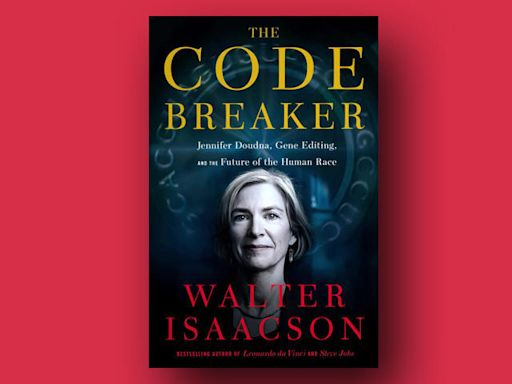 "Book excerpt: Walter Isaacson's ""The Code Breaker"""