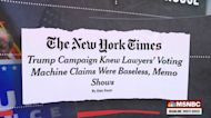 NYT: Trump campaign knew claims of election fraud were lies