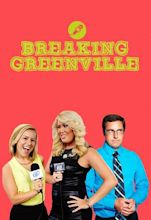 Breaking Greenville