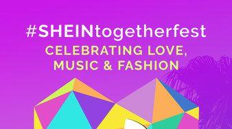 SHEIN節日聯歡 -- 全球時尚零售商SHEIN宣佈第二屆年度串流活動