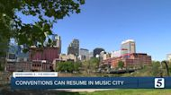 Nashville conventions can resume, under the revised health order