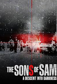 The Sons of Sam: A Descent Into Darkness (TV-MA)