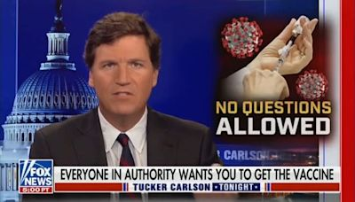 Tucker Carlson Makes BS Claim '30 People Every Day' Are Dying From Vaccines. Here's the Truth.