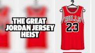 The Great Jordan Jersey Heist