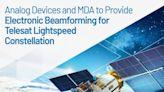 ADI與MDA聯手為Telesat Lightspeed衛星星系提供波束成型技術,促進全球連網能力