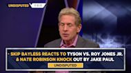 Skip Bayless reacts to Tyson vs. Roy Jones Jr. & Nate Robinson knock out by Jake Paul | UNDISPUTED