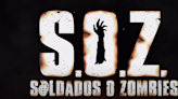 'S.O.Z. Soldiers or Zombies' Trailer Reveals an Undead War in the Mexican Desert