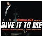 Give It to Me (Timbaland song)