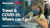 Newsday webinar: Go travel but stay aware about COVID