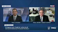 Stimulus check hold ups