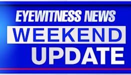 Eyewitness News Weekend Update