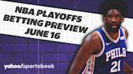 Betting: NBA Playoffs | June 16