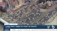 Three hour + wait times at San Ysidro Port of Entry on Memorial Day